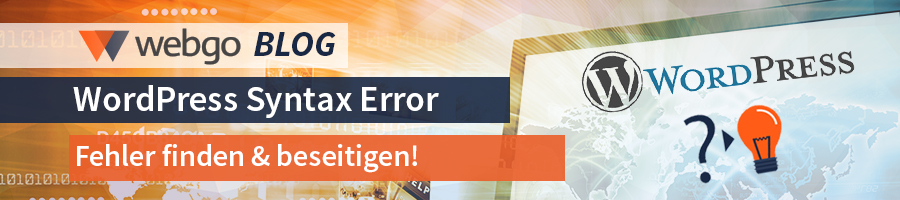WordPress Syntax Error Fehlerbehebung
