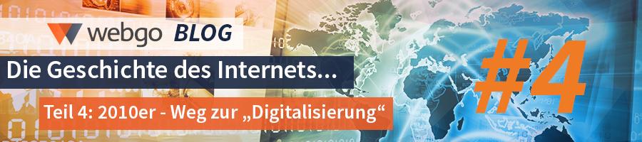 Geschichte des Internets - Weg zur Digitalisierung (Die 2010er)