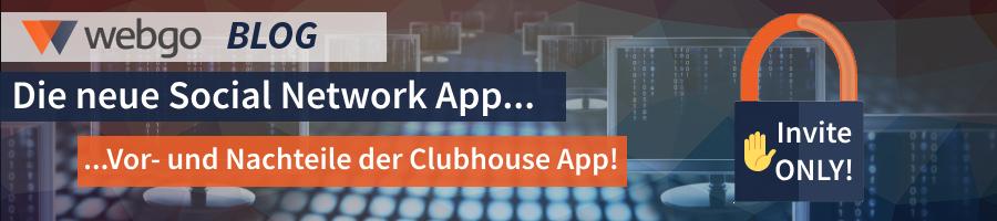 Clubhouse, die neue Social Network App: Ihre Vorteile, Nachteile, Hintergründe & worauf Ihr insbesondere im Hinblick auf den Datenschutz beachten solltet