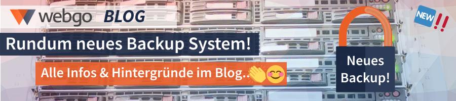 Neues Backup-System im Shared Webhosting bei webgo!