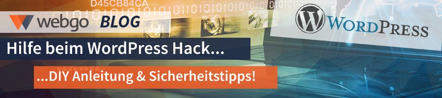 Hilfe beim WordPress Hack - Tipps für die Sicherheit, zur Bereinigung inkl. Schritt für Schritt Anleitung